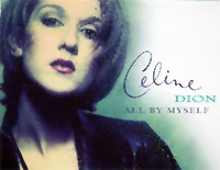 All by Myself-Céline Dion