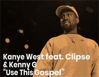 Use This Gospel-Kanye West
