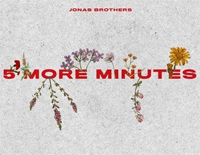 Five More Minutes-Jonas Brothers