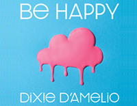 Be Happy-Dixie DAmelio
