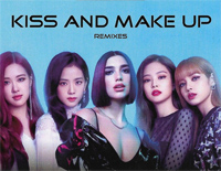 Kiss And Make Up-Dua Lipa ft Blackpink