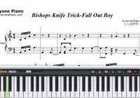Bishops Knife Trick-Fall Out Boy楽譜ピアノ学習